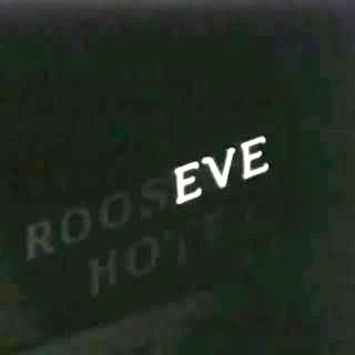 """Roosevelt Hotel """"EVE"""" sign"""