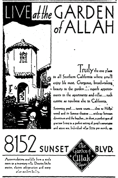 Garden of Allah Hotel advertisement, July 10th, 1930