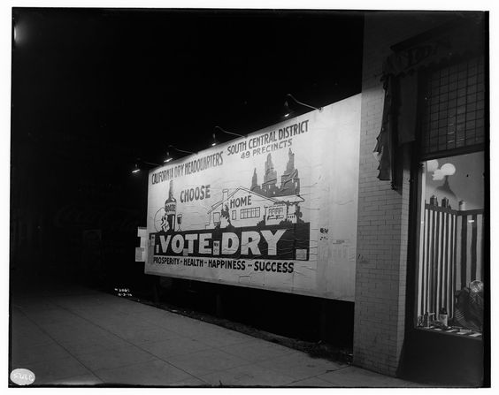 Night shot of a Prohibition era political billboard VOTE DRY, South Central Los Angeles, 1916