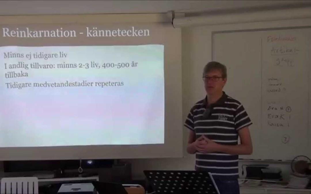 Reinkarnation och karma – föredrag av Micael Söderberg