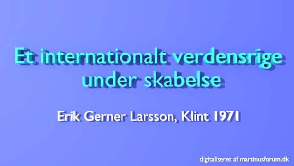 Et internationalt rige under skabelse – Erik Gerner Larsson –