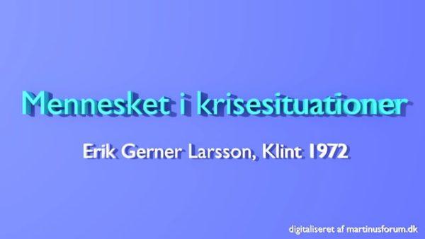 Mennesket i krisesituationer – Erik Gerner Larsson
