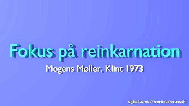Fokus på Reinkarnation – foredragsserie med Sven Aage Rossen og Mogens Møller