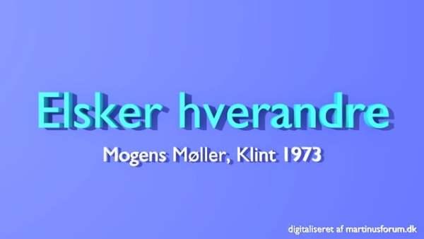 Elsker hverandre – foredrag af Mogens Møller