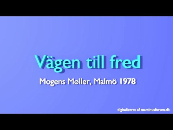 Vägen till fred – föredrag av Mogens Møller