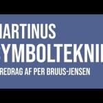 Martinus symbolteknik – foredrag af Per Bruus-Jensen
