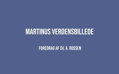 Foredrag: Martinus Verdensbillede | Sv. A. Rossen