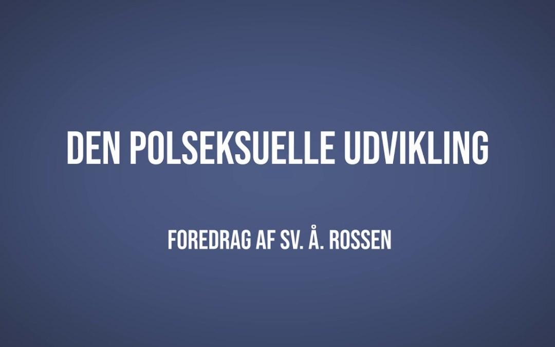 Den polseksuelle udvikling | Sv. Å. Rossen | Martinus Verdensbillede