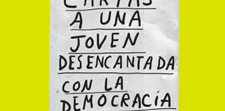 Cartas a una joven desencantada con la democracia