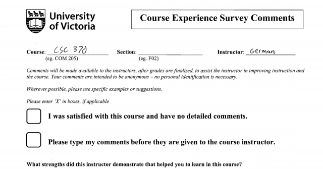 This evaluation, from Daniel German's CSC 370 class in the fall of 2010, offered students the option to have their comments typed up. –Provided (screenshot)