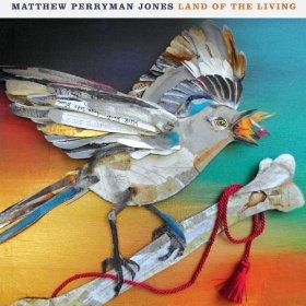Land of the Living Matthew Perryman Jones
