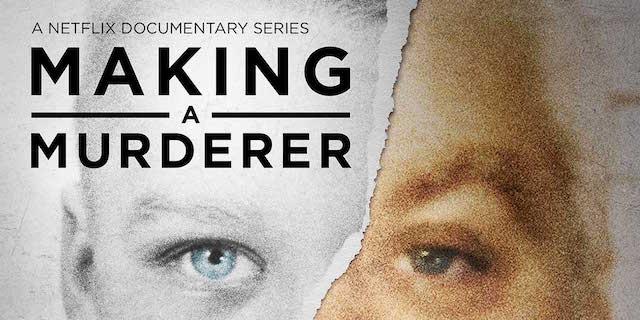 Netflix ad for Making a Murderer