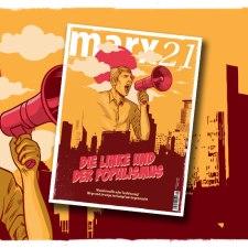 Das neue marx21-Magazin: Die Linke und der Populismus