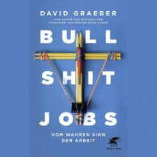 Die »Bullshit-Jobs«