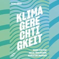 Elias König: »Klimagerechtigkeit«