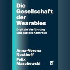 Buchrezension: »Die Gesellschaft der Wearables«