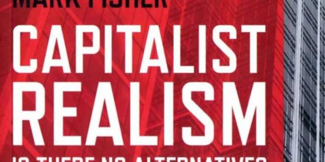 """Realismo capitalista"" e os erros do marxismo acadêmico"