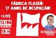 Fábrica Flaskô: 17 anos de ocupação!
