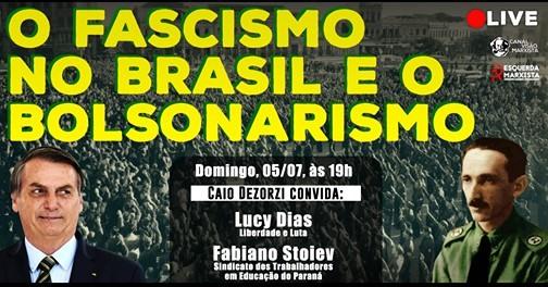 A história do fascismo no Brasil e o bolsonarismo hoje