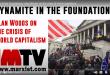 Dinamite nas fundações: Alan Woods sobre a crise do capitalismo mundial