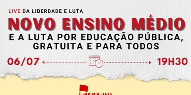 Live: O Novo Ensino Médio e a luta pela educação pública, gratuita e para todos