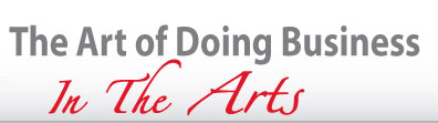 The Art of Doing Business in the Arts