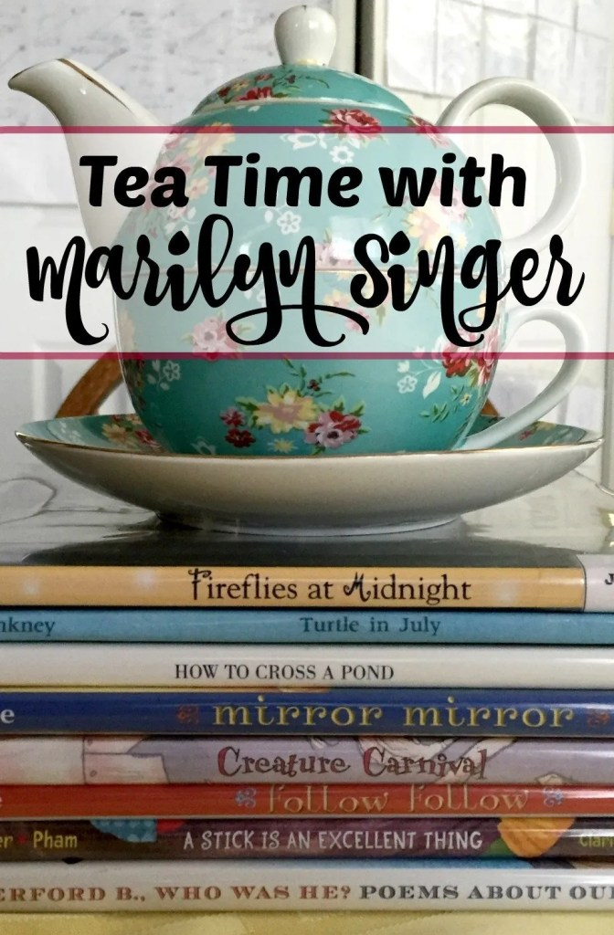 Have a tea time with your kids reading Marilyn Singer books and writing a bit of your own poetry.