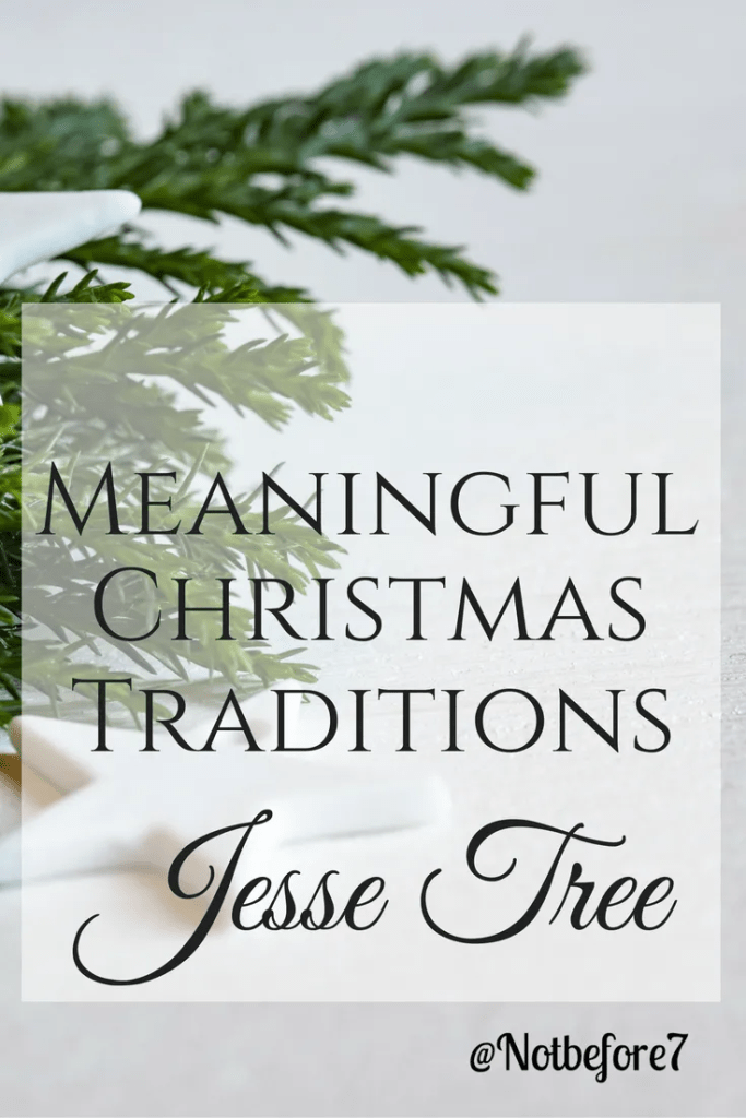 One of our meaningful tradtions during the Christmas season is our Jesse Tree. Click to learn more.