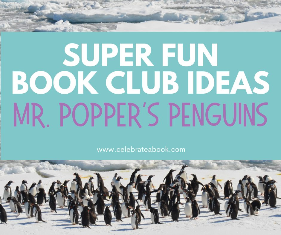 Book Club Activities for Mr. Popper's Penguins