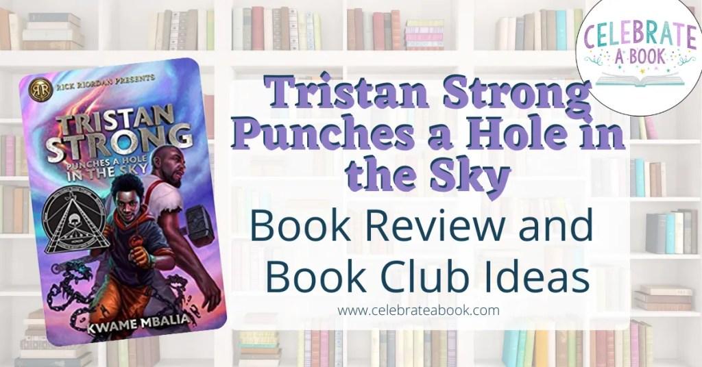 Tristan Strong book club ideas