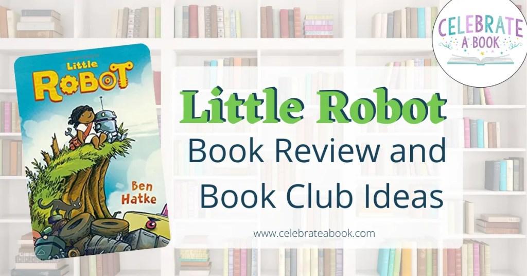 Little Robot Book Questions