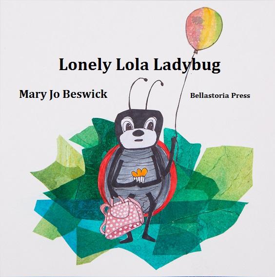 Lonely Lola Ladybug Children's Book