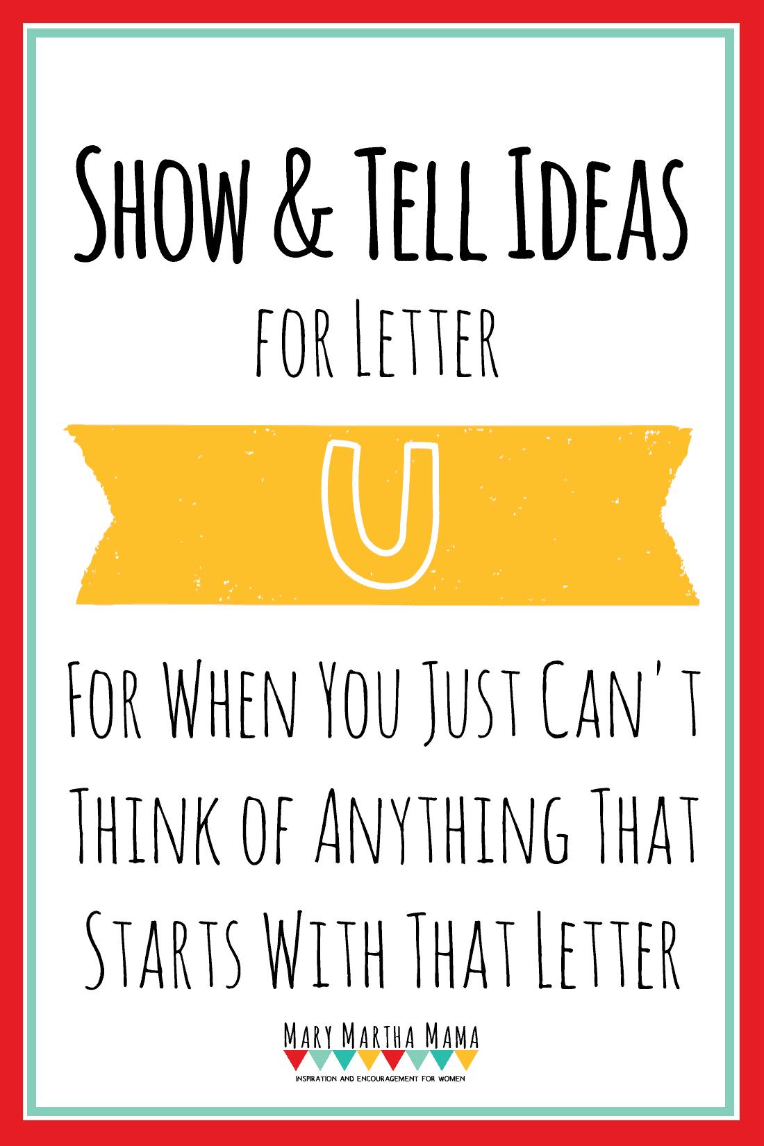 Show And Tell Letter U 20 Ideas Mary Martha Mama
