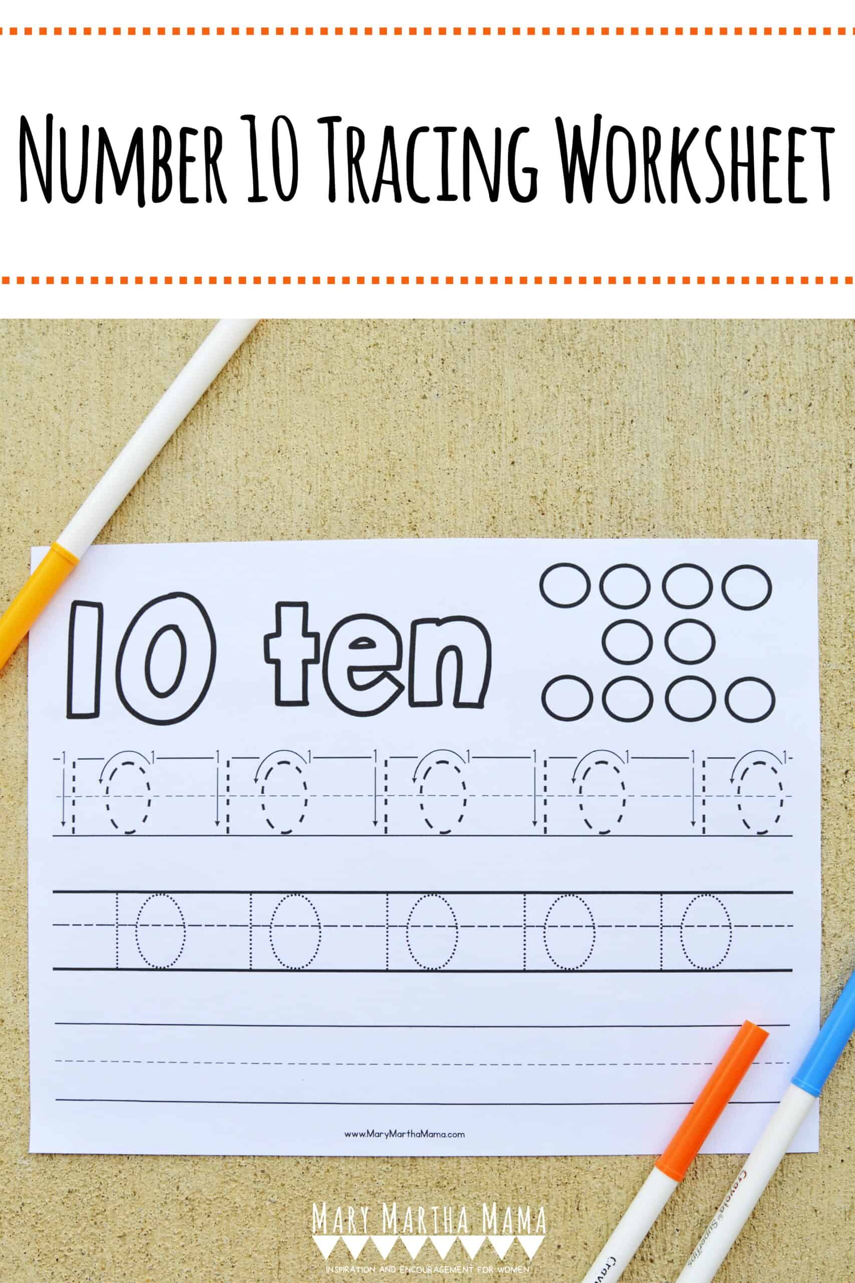 Number 10 Tracing Worksheet Mary Martha Mama