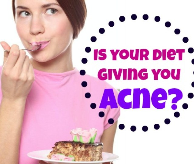 Can Diet Cause Acne