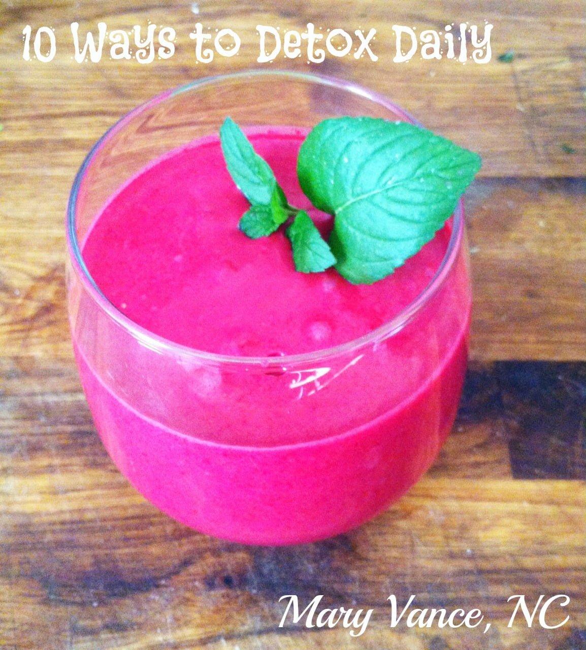 10 Ways to Detox Daily - Mary Vance, NC