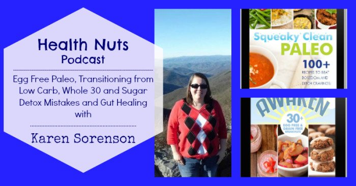 PodCast 22: Whole 30 and Sugar Detox Mistakes with Karen Sorenson