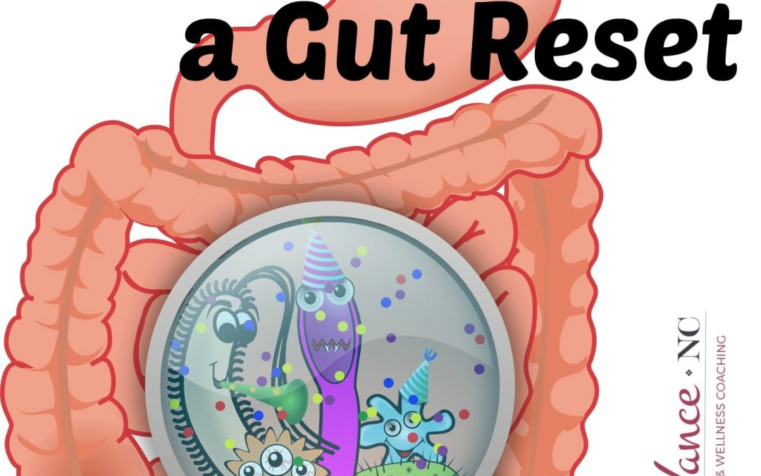 Why You Need a Gut Reset (Includes Healing Diet Cheat Sheet!)