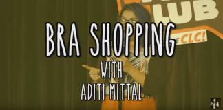 Aditi Mittal Bra Comedy