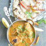 Butter Chicken Or Murgh Makhani