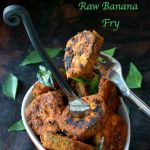 Vazhakkai Varuval Recipe | Raw Banana South Indian Recipe | Vazhakkai Fry (Roast) | Plantain Fry Indian Recipe