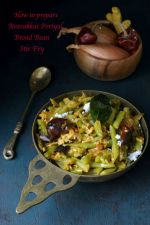 How to prepare Avarakkai Poriyal, Broad Bean Stir Fry