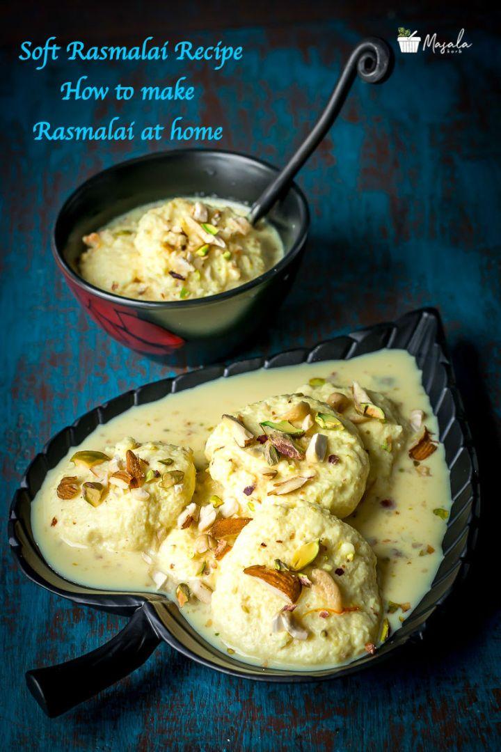 Soft Rasmalai Recipe, Rasmalai Sweet