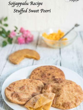 Sojjappalu Stuffed Sweet Poori Recipe