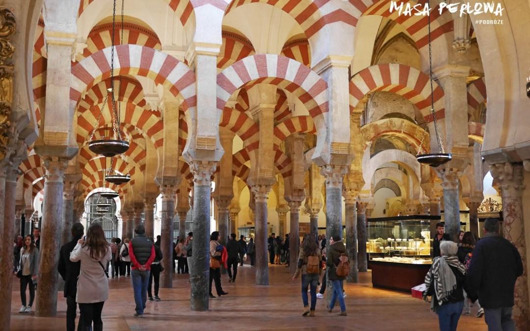 Magiczna Kordoba i jej niezwykła Mezquita