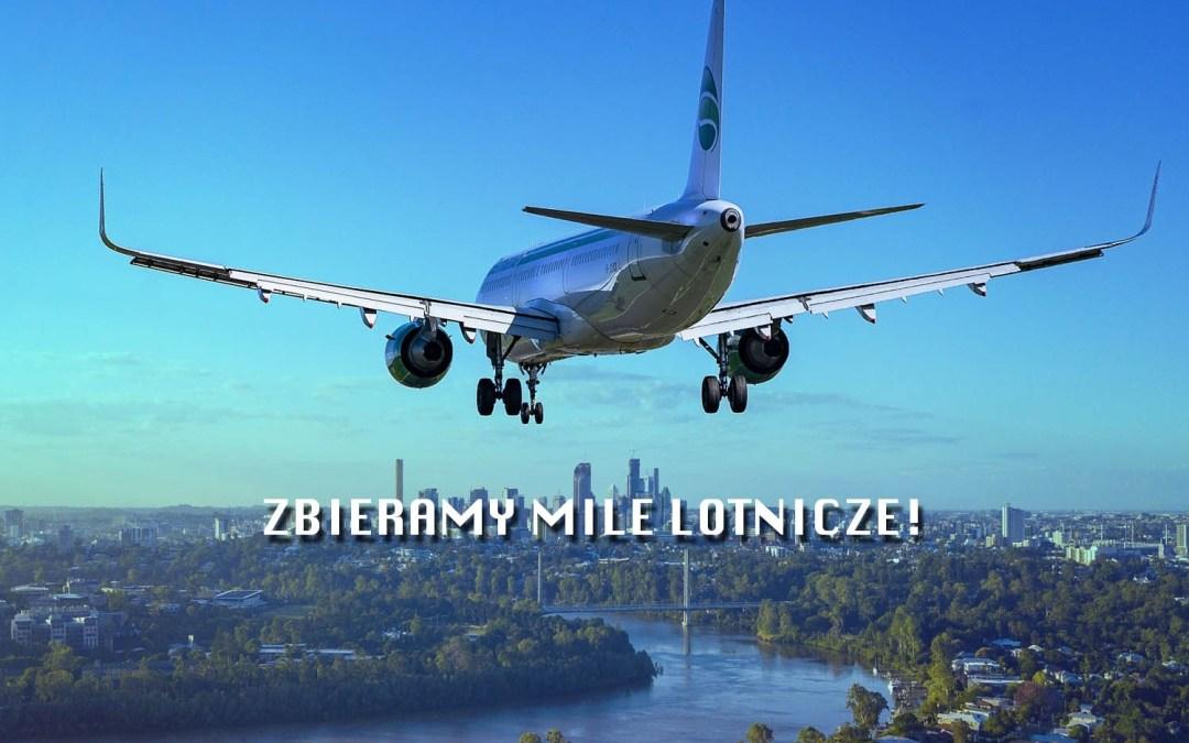 Mile lotnicze – poradnik dla początkujących