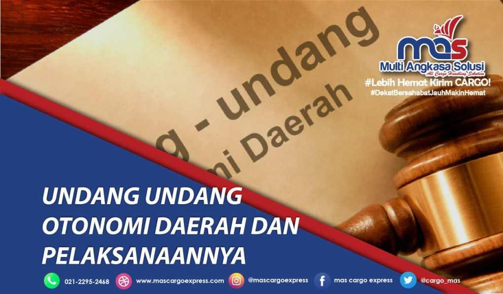 Undang-Undang Otonomi Daerah dan Pelaksanaanya