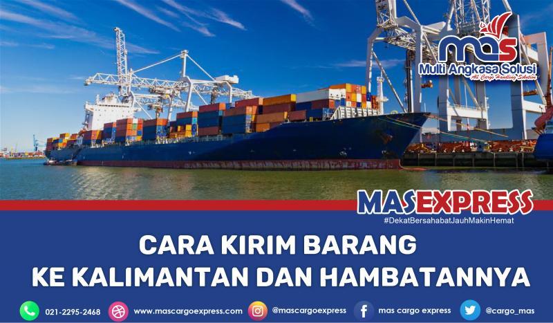 kenali Cara kirim barang ke Kalimantan dan hambatannya