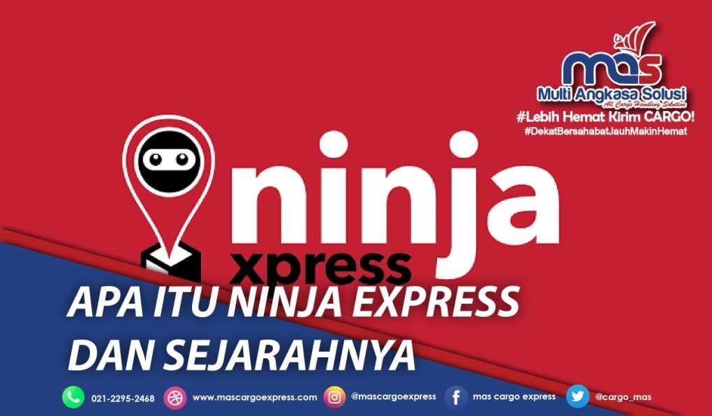 Apa itu Ninja Express dan Sejarahnya