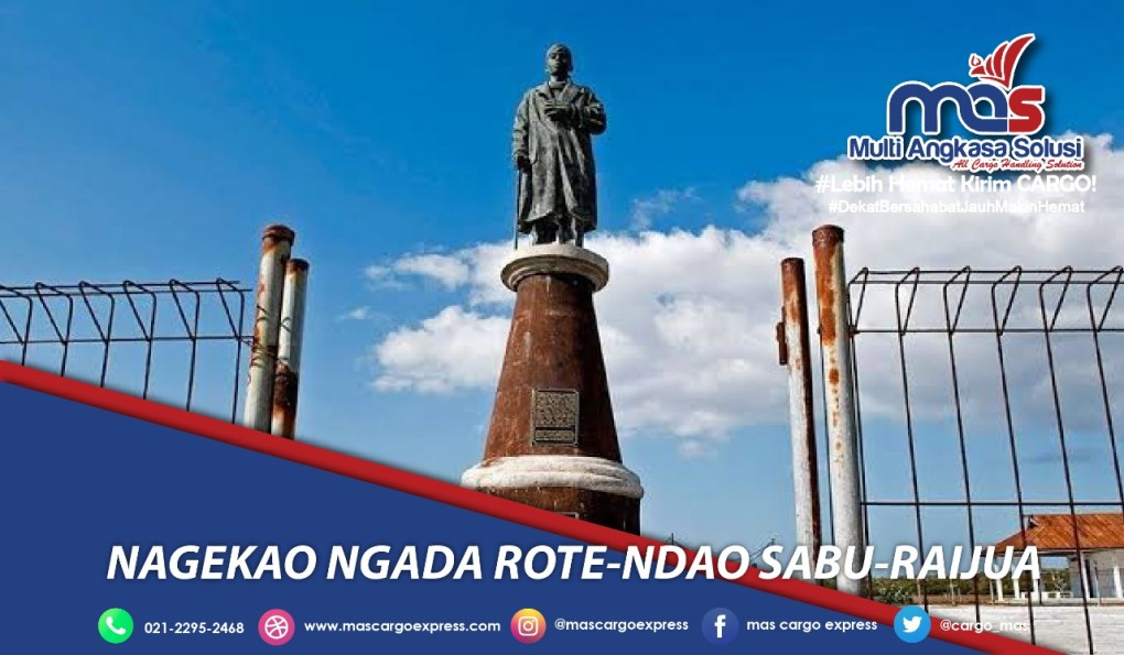 Jasa dan Tarif Ekspedisi Nagekao Ngada Rote-Ndao Sabu-Raijua Murah